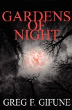 Gardens of Night by Greg F. Gifune