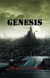Genesis - the Battle Within (Pillars of Creation Book 1)
