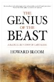 The Genius of the Beast: A Radical Re-Vision of Capitalism by Howard Bloom