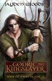Godric the Kingslayer: Sons of Mercia (Volume 2)