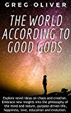 The World According To Good Gods