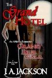 Grand Hotel (A Geek An Angel) [Kindle Edition]