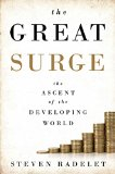 The Great Surge: The Ascent of the Developing World