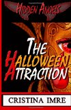 The Halloween Attraction: Hidden Angels (Jennifer) (Volume 1)