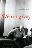 Hemingway: So Far from Simple by Donald F. Bouchard