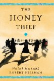 The Honey Thief: Fiction