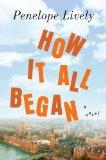 How It All Began: A Novel