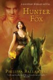 Hunter and Fox (A Shifted World Novel)