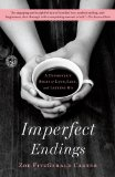 Imperfect Endings: A Daughter's Story of Love, Loss, and Letting Go by Zoe Fitzgerald Carter