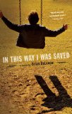 In This Way I Was Saved: A Novel by Brian DeLeeuw