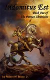 Indomitus Est (The Fovean Chronicles Book 1)