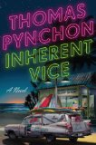 Inherent Vice: A Novel by Thomas Pynchon