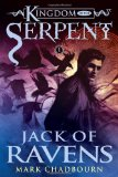 Jack of Ravens (Kingdom of the Serpent, Book 1)
