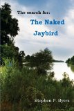 The Naked Jaybird: An Intrigue That Would Destroy America