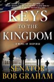 Keys to the Kingdom by Senator Bob Graham