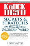Knock 'em Dead - Secrets and Strategies From the Insiders by Martin Yate