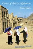 Lessons of Love in Afghanistan: A Lifelong Commitment to the Afghan People