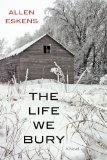 The Life We Bury: A Novel