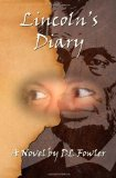 Lincoln's Diary - a novel by DL Fowler