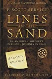 Lines in the Sand: An American Soldier's Personal Journey in Iraq