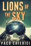 Lions of the Sky: The Top Gun for the New Millennium