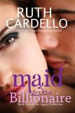 Maid for the Billionaire (Book 1) (Legacy Collection)