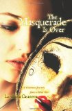 The Masquerade Is Over: A Victorious Journey from a Silent War