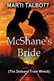 McShane's Bride: The Dotsero Train Wreck