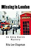 Missing in London (Anna Davies Mystery Book 3)
