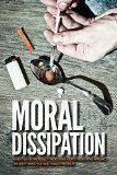 Moral Dissipation