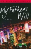 My Father's Will: A Novel