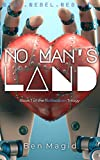 No Man's Land (The Robosapien Trilogy Book 1)