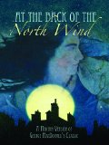 At the Back of the North Wind: A Modern Language Version of George MacDonald's Classic (Mom's Choice Awards Recipient)