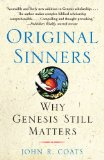 Original Sinners: Why Genesis Still Matters by John R. Coats
