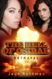 The Hell of Osirak: (Betrayal) (Betrayal, Redemption and Salvation Trilogy) [Kindle Edition]