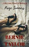 BERNIE TAYLOR: Life, Lust, Trust & Betrayal