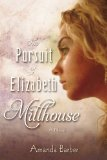 The Pursuit of Elizabeth Millhouse