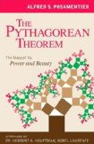 The Pythagorean Theorem: The Story of Its Power and Beauty by Alfred S. Posamentier