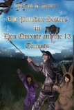 Don Quixote and the 13 Tampits (The Paradox Sisters) (Volume 1)