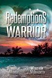 Redemption's Warrior