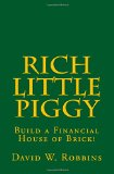 Rich Little Piggy: Build a Financial House of Brick!