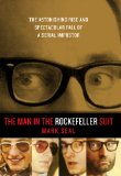 The Man in the Rockefeller Suit: The Astonishing Rise and Spectacular Fall of a Serial Imposter by Mark Seal