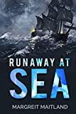 Runaway at Sea