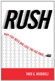 Rush: Why You Need and Love the Rat Race