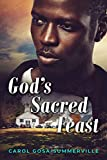 God's Sacred Feast: Healing for the Wounded (Chronicles of the Hamlet of Sipsey Book 2)
