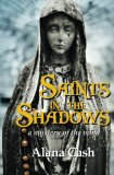 Saints in the Shadows: a mystery of the mind (The Madame Budska Series)