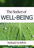 The Seeker of Well-Being: Retrieve balance in accordance with self