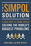 The SIMPOL Solution: A New Way to Think about Solving the World's Biggest Problems