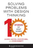 Solving Problems with Design Thinking Columbia Business School Publishing)