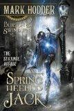 The Strange Affair of Spring Heeled Jack (Burton & Swinburne in) by Mark Hodder